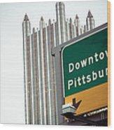 Last Exit Pittsburgh Wood Print