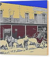 Last Stage To Tombstone Arizona Old Modoc 1903-2013 Wood Print