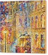 Last Trolley - Palette Knife Oil Painting On Canvas By Leonid Afremov Wood Print