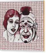 Laugh Clown Laugh Wood Print