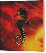 Lava Loving Seahorse Wood Print