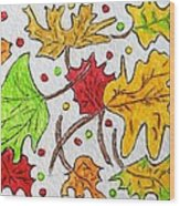 Leaves Are Falling Wood Print