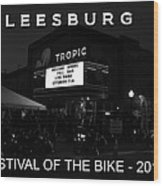 Leesburg Bikefest 2013 Poster Work One Wood Print