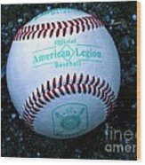 Legion Baseball Wood Print by Colleen Kammerer