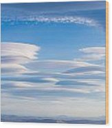 Lenticular Clouds Forming In The Troposphere Wood Print