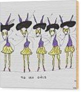 Les Girls Wood Print