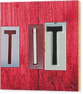Let It Be License Plate Letter Vintage Phrase Word Artwork On Red Wood Wood Print