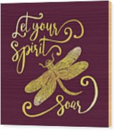 Let Your Spirit Soar. Hand Drawn Wood Print