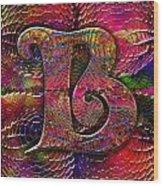 Letter B Wood Print