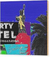 Liberty Motel Sign Statue Of Liberty Phoenix Arizona 1990-2008 Wood Print