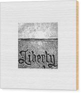 Liberty_09.23.12 Wood Print