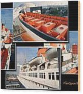 Life Boats Collage Queen Mary Ocean Liner Long Beach Ca Wood Print