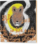 Life Is Like A Path With Lions Everywhere Symbolizing Obstacles To Overcome Wood Print by Joe Dillon