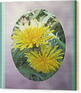 Life Is Made Up Of Dandelions Wood Print