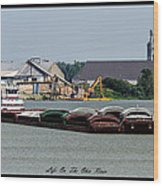 Life On The Ohio River 2 Wood Print
