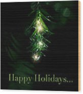 Lighted Dewdrops Holiday Greeting Card Wood Print