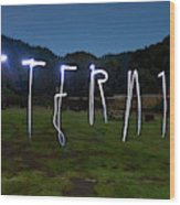 Lightpainting Image Spelling The Word Wood Print