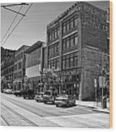 Light Rail Line And Old Downtown Buildings_bwhdr Wood Print