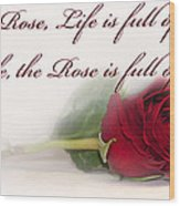 Like The Rose Wood Print by Mechala  Matthews