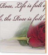 Like The Rose Wood Print