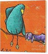 Limb Birds - You Get It Wood Print by Linda Eversole