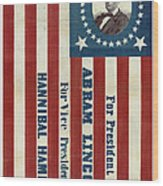 Lincoln 1860 Presidential Campaign Banner Wood Print