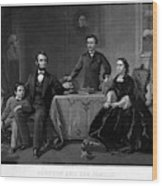 Lincoln And Family Wood Print