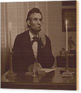 Lincoln At His Desk Wood Print by Ray Downing
