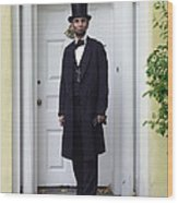 Lincoln Leaving A Building 2 Wood Print by Ray Downing