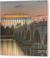 Lincoln Memorial And Arlington Memorial Bridge At Dawn I Wood Print