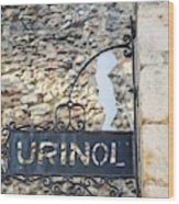 Lisbon, Portugal. Sign For Urinal Wood Print