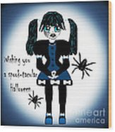 Little Goth Girl Spook-tacular Wood Print