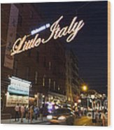 Little Italy Sign Wood Print by Ed Rooney