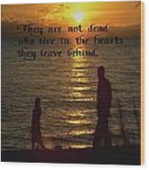 Live In The Heart Wood Print