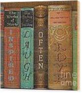 Live-laugh-love-books Wood Print