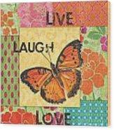 Live Laugh Love Patch Wood Print by Debbie DeWitt