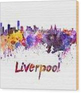 Liverpool Skyline In Watercolor Wood Print