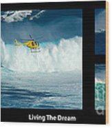 Living The Dream With Caption Wood Print