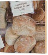 Loaves Of Organic Bread Wood Print