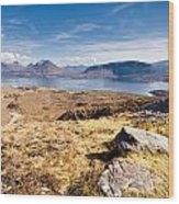 Loch Torridon From Bealach Na Gaoithe Wood Print