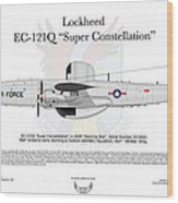 Lockheed Ec-121q Gold Diggers Wood Print by Arthur Eggers