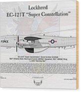 Lockheed Ec-121t Super Constellation Wood Print