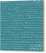 London In Words Teal Wood Print