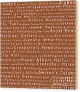 London In Words Toffee Wood Print