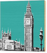 London Skyline Big Ben - Teal Wood Print