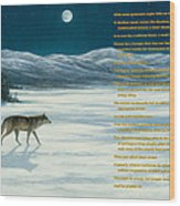 Lone Wolf In Winter   Version 1 Wood Print by Steve Swavely