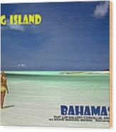 Long Island Bahamas Wood Print