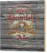 Lord Chesterfield Ale Wood Print