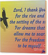 Lord I Thank You for the Freedom Wood Print