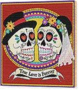 Los Novios Sugar Skulls Wood Print by Tammy Wetzel